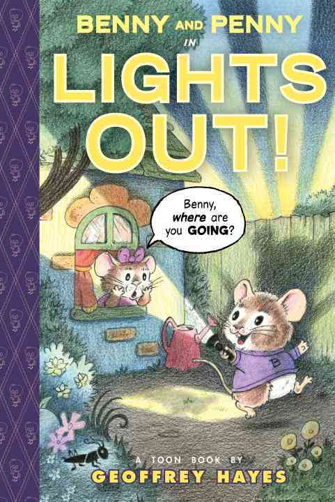 Benny and Penny in Lights Out By Hayes, Geoffrey/ Hayes, Geoffrey (ILT)
