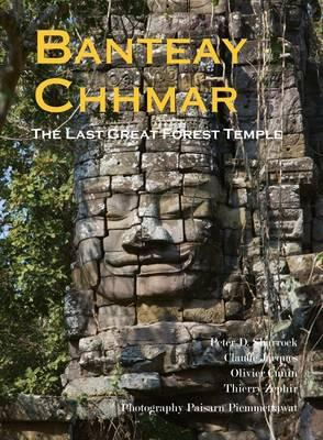Banteay Chhmar By Sharrock, Peter D./ Jacques, Claude/ Cunin, Olivier/ Zephir, Thierry